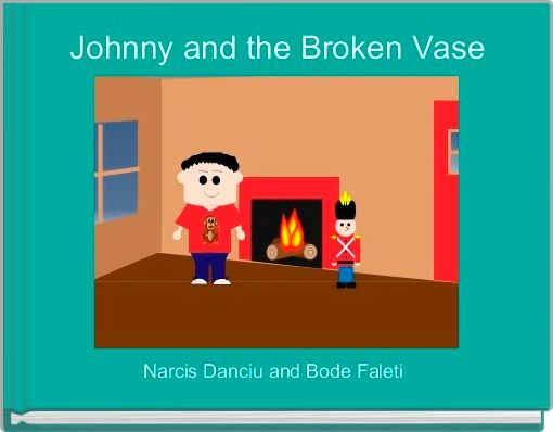 Johnny and the Broken Vase