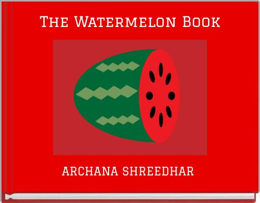 The Watermelon Book
