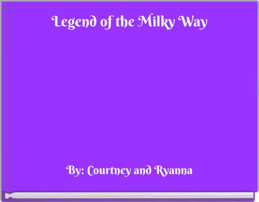 Legend of the Milky Way