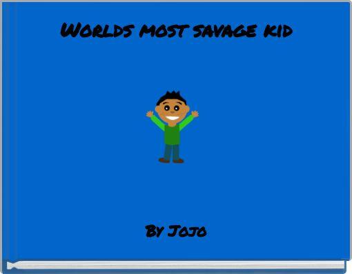 Worlds most savage kid