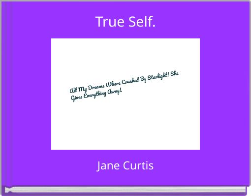 True Self.