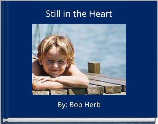 Still in the Heart