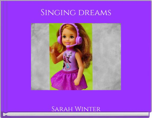 Singing dreams