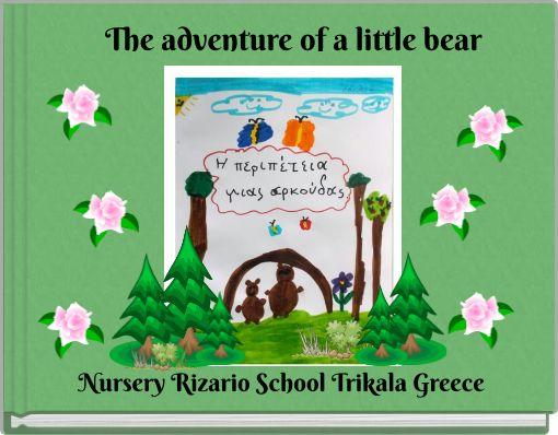 The adventure of a little bear