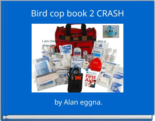 Bird cop book 2 CRASH