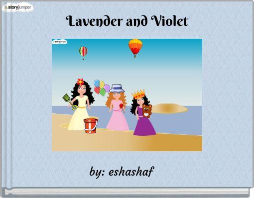 Lavender and Violet