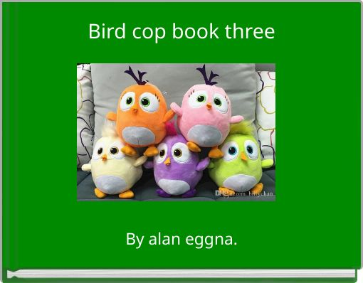 Bird cop book three