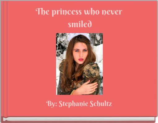 The princess who never smiled