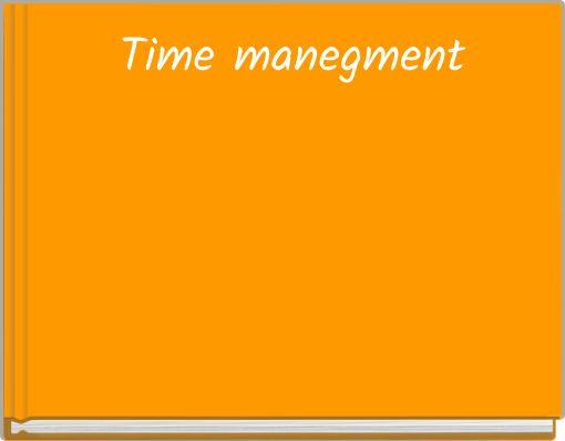 Time manegment