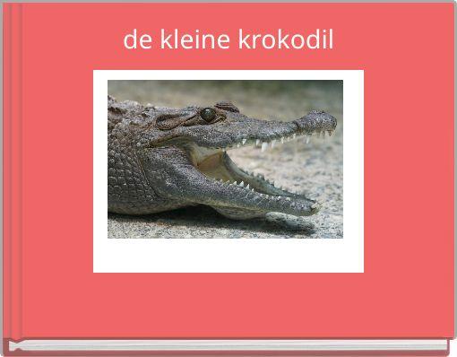 de kleine krokodil