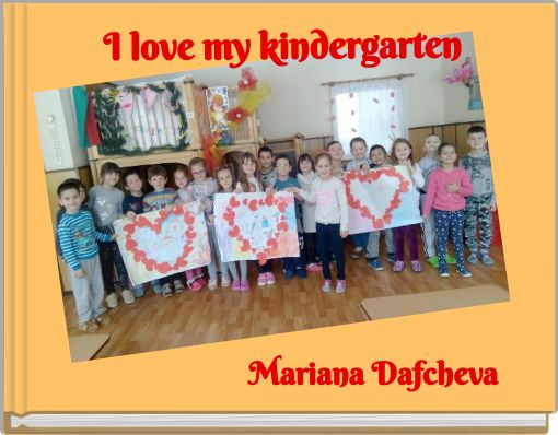 I love my kindergarten