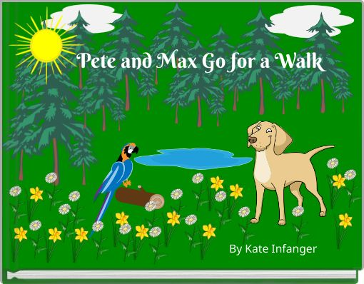 Pete and Max Go for a Walk