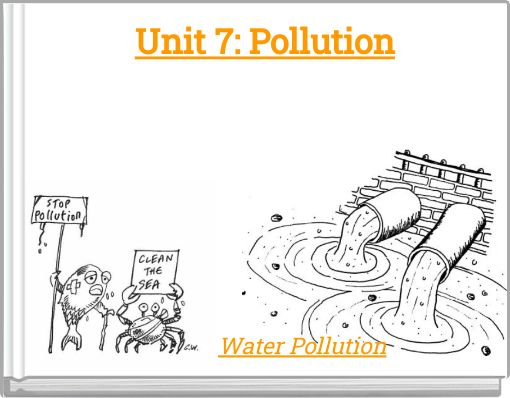 Unit 7: Pollution
