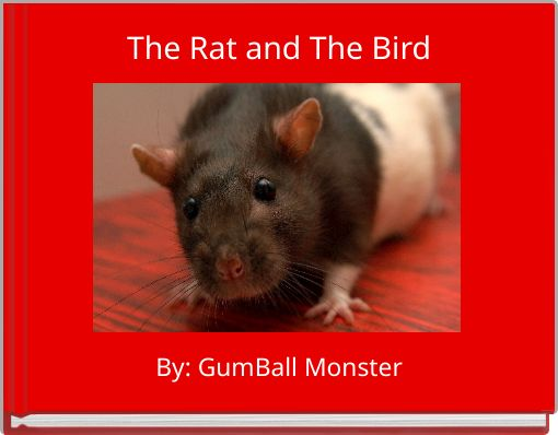 The Rat and The Bird