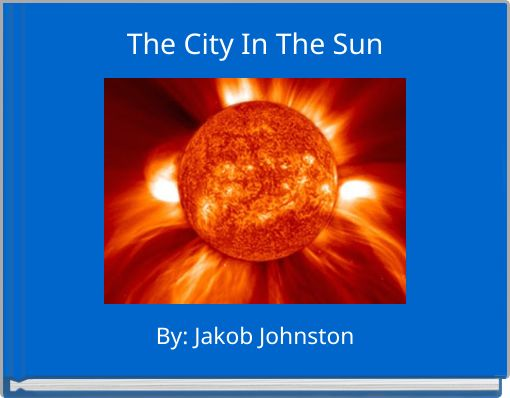 The City In The Sun