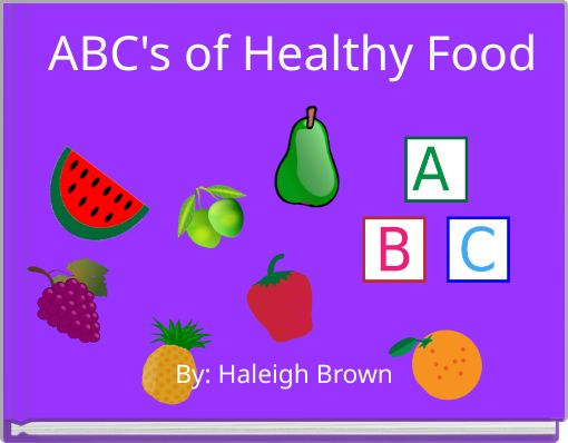 ABC's of Healthy Food