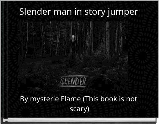 Slender man in story jumper