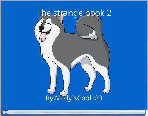 The strange book 2