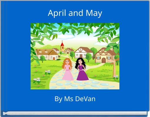 April and May