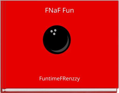 FNaF Fun