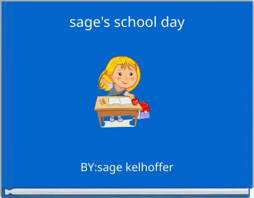 sage's school day