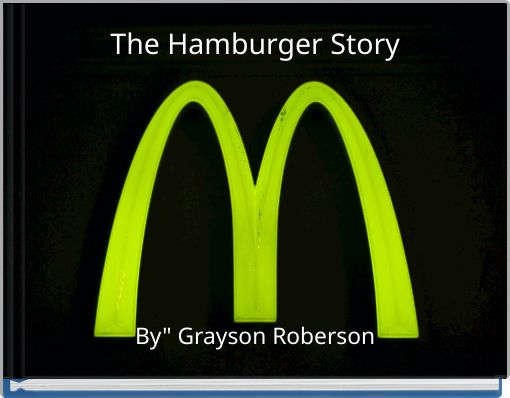 The Hamburger Story