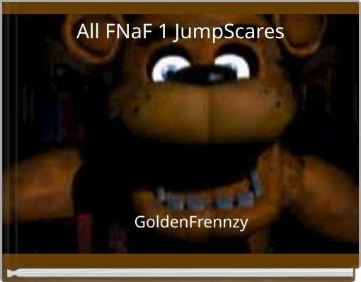 All FNaF 1 JumpScares