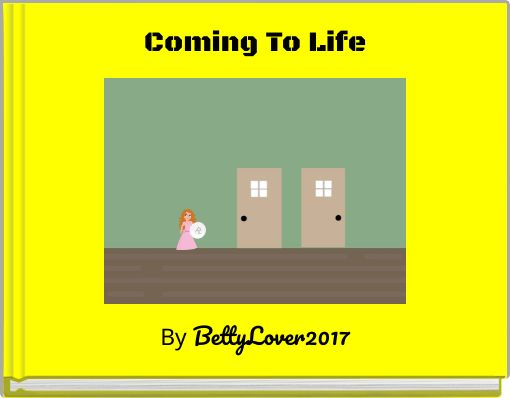 Coming To Life