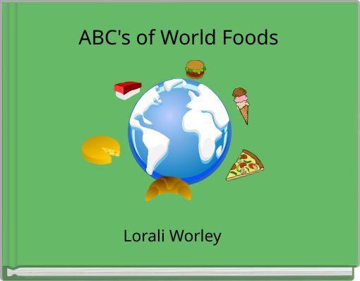 ABC's of World Foods