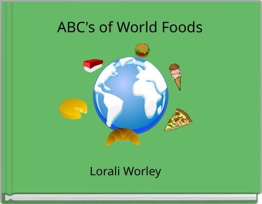 ABC's of World Foods