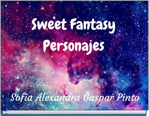 Sweet  FantasyPersonajes