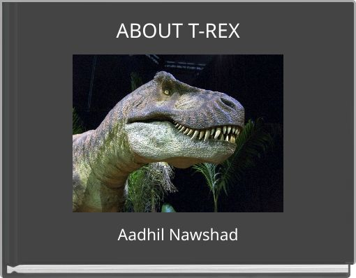 ABOUT T-REX