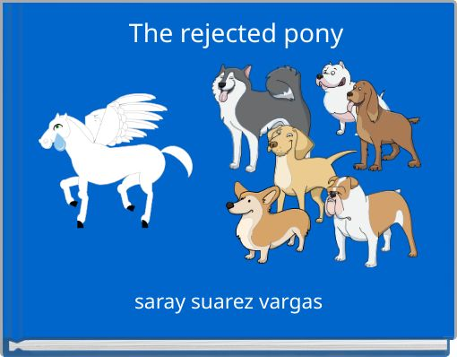 The rejected pony