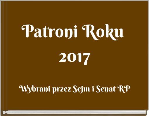 Patroni Roku 2017