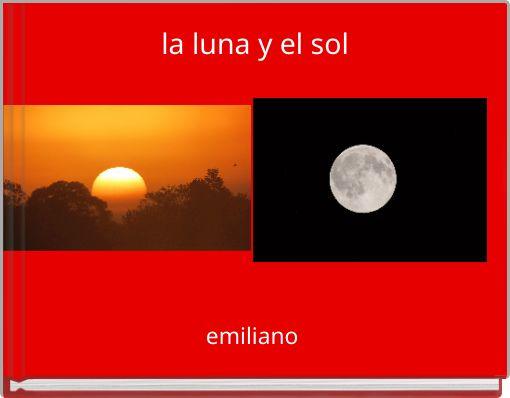 la luna y el sol