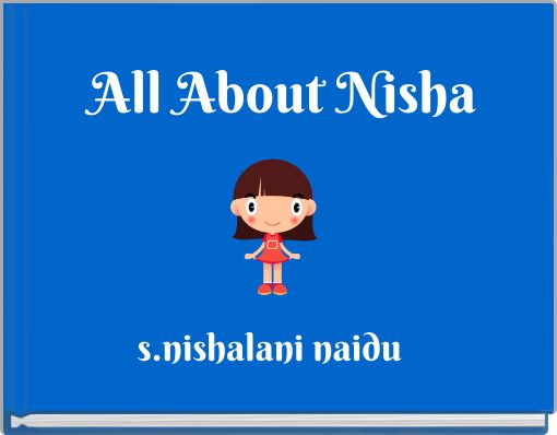 All About Nisha