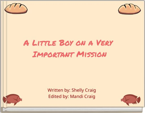 A Little Boy on a Very Important Mission