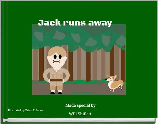 Jack runs away