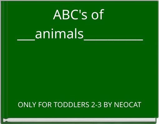 ABC's of ___animals__________
