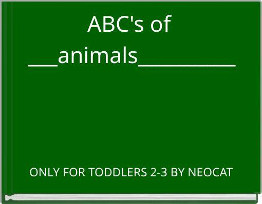 ABC's of ___animals__________