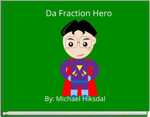 Da Fraction Hero