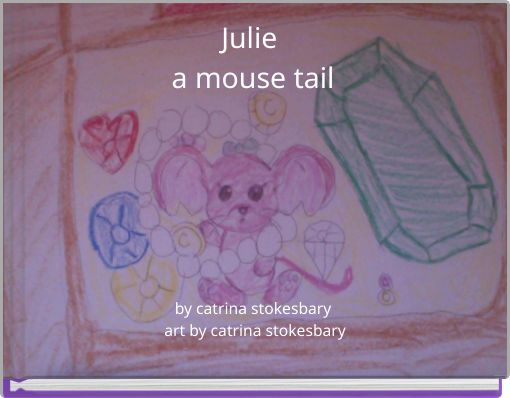 Julie a mouse tail