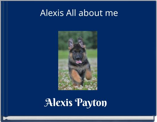 Alexis All about me