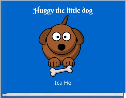 Huggy the little dog