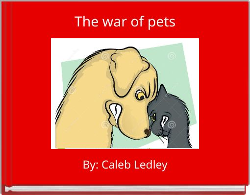 The war of pets