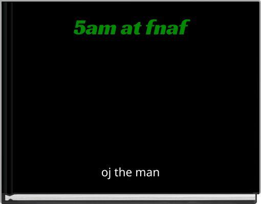 5am at fnaf