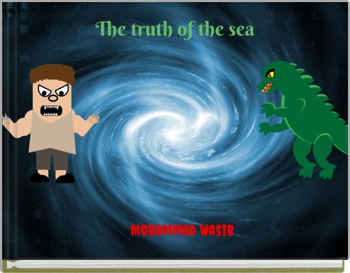 The truth of the sea