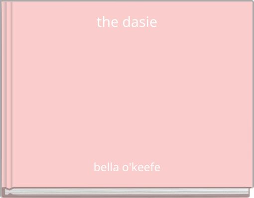 the dasie