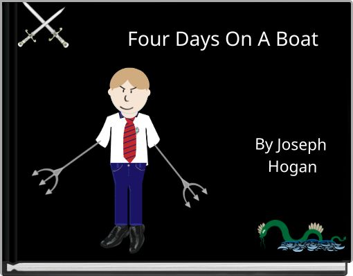 Four Days On A Boat
