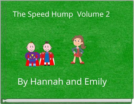 The Speed Hump  Volume 2